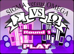 Sigma Versus Omega Round 1