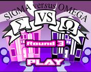 Sigma Versus Omega Round 3