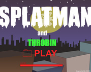 Splatman And Throbin